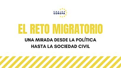 El reto migratorio: Una mirada desde la política hasta la sociedad civil entradas