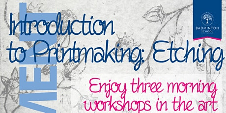 Introduction to Printmaking: Etching with Badminton's Art Department tickets