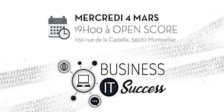 Afterwork Business IT Success : votre réseau dédié à l'IT à Montpellier billets