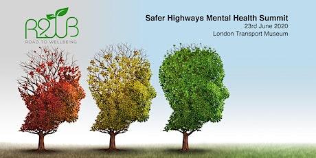 Safer Highways Mental Health Summit tickets
