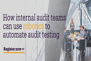 How internal audit teams can use robotics to automate audit testing