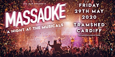 Massaoke - A Night At The Musicals (Tramshed, Cardiff)