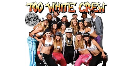 Too White Crew tickets