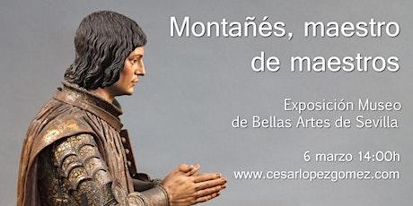 Visita Guiada Exposición Martínez Montañés entradas