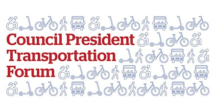 Council President Transportation Forum tickets