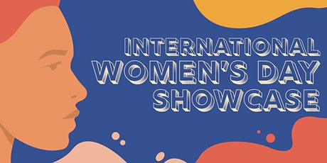 International Womens Day Showcase tickets