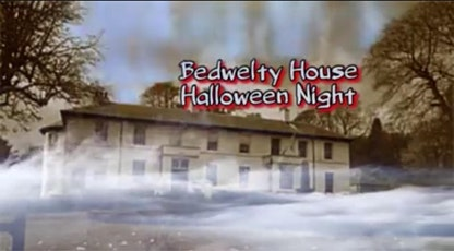 Halloween at Bedwelty House  - Tredegar ( Ghost Hunt) tickets