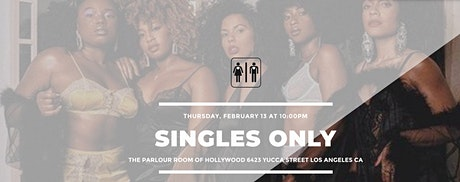SINGLES ONLY *NO VALENTINE EDITION* - FIND YOUR BAE BEFORE VALENTINES tickets