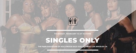 SINGLES ONLY *NO VALENTINE EDITION* - FIND YOUR BAE BEFORE VALENTINES