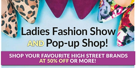 Ladies Fashion Show and Pop-up Shop tickets