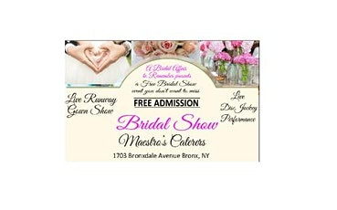 March 11, 2020 Free Bridal Show at Maestro's Caterers in Bronx, NY tickets