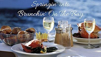 Springin' into Brunchin' On The Bay tickets