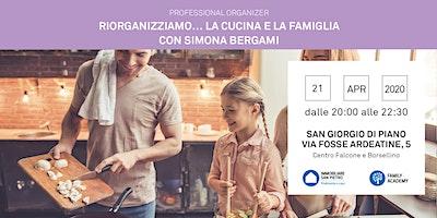 Professional Organizer: riorganizziamo…la cucina e la famiglia – Simona Bergami – San Giorgio di Piano (Bo)