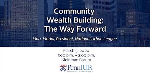 Community Wealth Building: The Way Forward