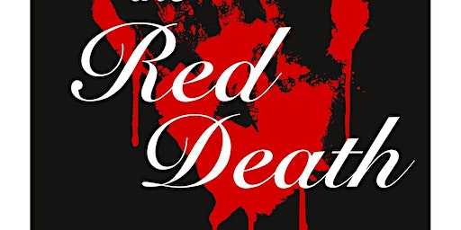 Danse Macabre presents: Masque of the Red Death
