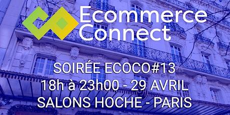 Soirée Ecommerce Connect !  billets