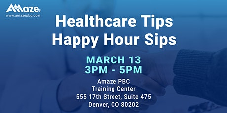 Health Care Tips & Happy Hour Sips tickets