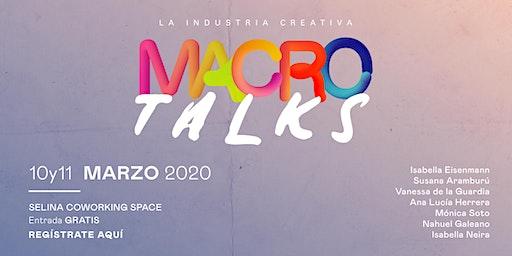 Macro Talks - Emprendimiento, Creatividad, y Motivación