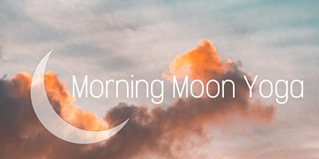 Morning Moon Yoga mit Totally Tabea Tickets