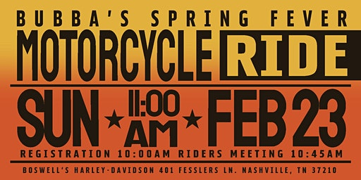 Bubba's Spring Fever Motorcycle Ride
