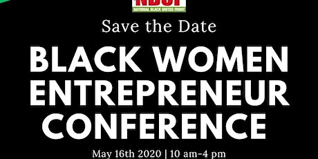 3rd Annual Black Women's Entrepreneur Conference tickets