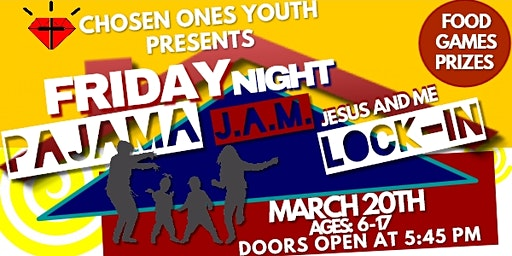 Friday Night Pajama J.A.M. (Jesus and Me) Lock-In