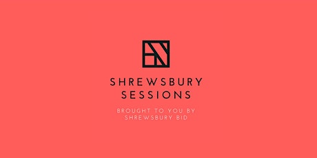 Shrewsbury Sessions - The Future of Public Space tickets