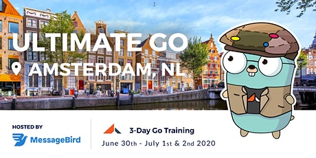 3-Day Ultimate Go Training Amsterdam (June 30, 2020 - July 2, 2020) tickets