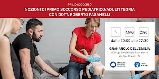 05/05/2020 Nozioni di Primo Soccorso Bambini e Adulti - Parte teorica - Incontro Gratuito -Granarolo dell'Emilia (Bo)