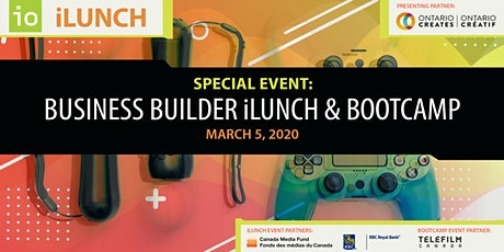 Special Event: Business Builder iLunch & Bootcamp tickets