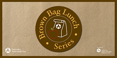 Brown Bag Lunch Series #2