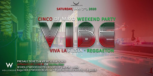 Vibe Cinco De Mayo W Rooftop 2020 Party