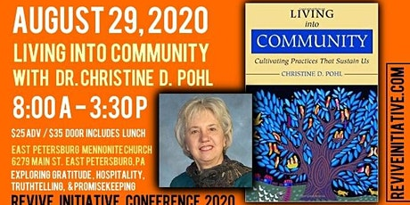 Living Into Community w/ Dr. Christine Pohl (Revive Initiative) tickets
