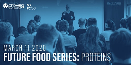 Future Food Series: Proteins tickets
