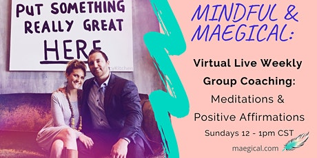 Mindful & Maegical: Weekly Group Coaching tickets