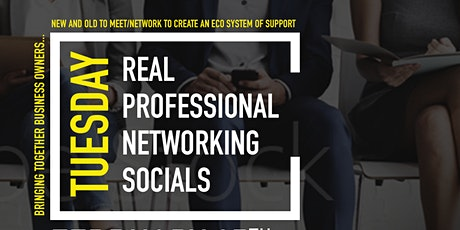 Real Professional Networking Socials tickets