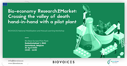 Bio-economy Research2Market: Crossing the valley of death hand-in-hand with a pilot plant billets