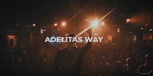ADELITAS WAY HABIT TOUR at BIGS BAR
