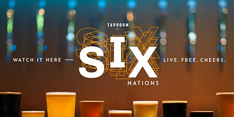 Six Nations Championship @ Taproom By Brixton Village tickets