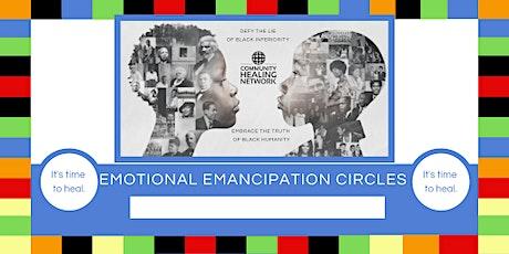 Pasadena Emotional Emancipation Circle Series - Fridays Feb 28th - April 17 tickets