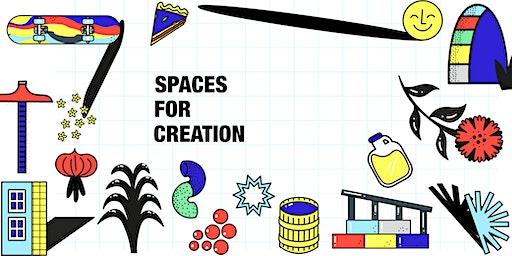Spaces for Creation Symposium