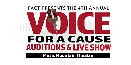 Voice for a Cause Auditions & Live Show By FACT tickets