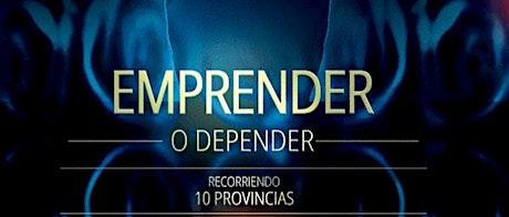 EMPRENDER O DEPENDER entradas