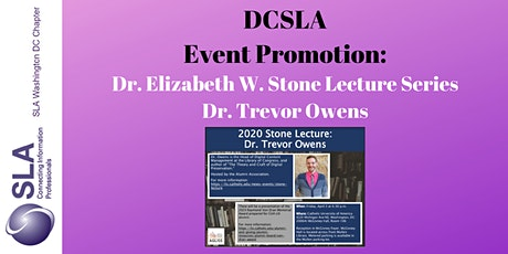DCSLA Event Promotion: Dr. Elizabeth W. Stone Lecture Series tickets