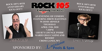 Rock 105 Comedy Night Featuring Drew Hastings w/ Josh Arnold