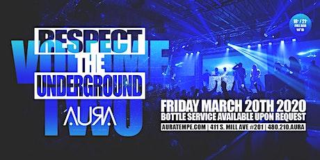 Respect The Underground Volume Two @ Aura Nightclub tickets