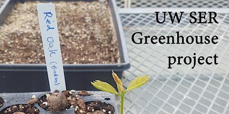Greenhouse skills with UW SER tickets