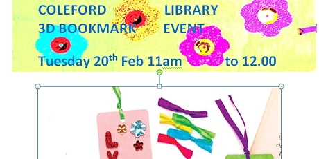 COLEFORD LIBRARY 3D BOOKMARK EVENT tickets