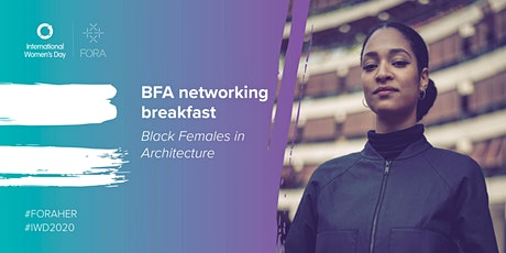 Black Females in Architecture | Networking Breakfast tickets