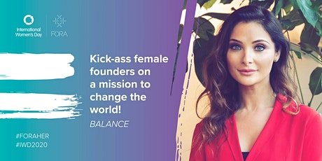 BALANCE | Kick-ass female founders on a mission to change the world! tickets